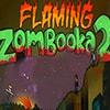 Flaming Zambooka 2 Game - Action Games